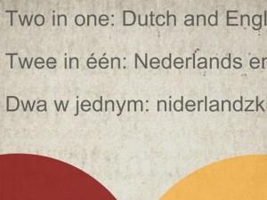 Masz rację! Powiedz to po angielsku i niderlandzku